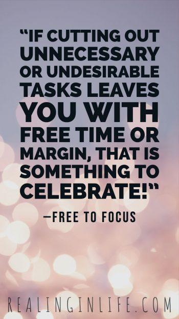Free to focus quote celebrate